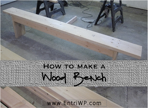 How to Make a Wood Bench